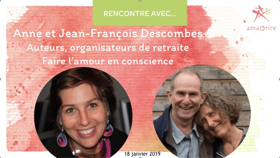 Anne et JF Descombes, Slow sex: faire l'amour en conscience