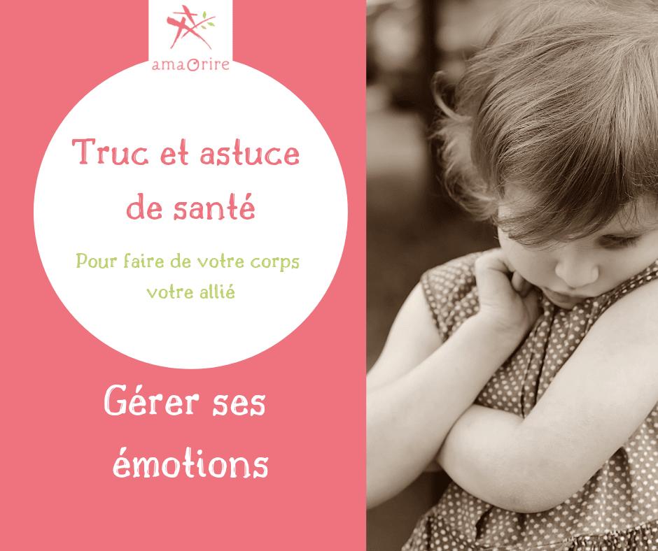 5 étapes pour se libérer de ses émotions